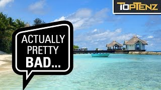 10 Beautiful Places in the World That Actually Kinda Suck