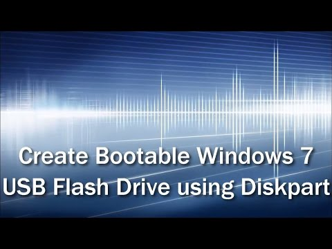 Windows - Create Bootable Windows 7 USB Flash Drive using diskpart