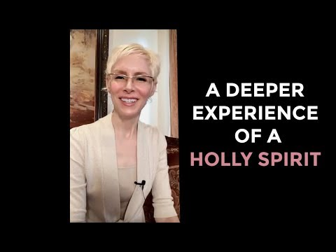 A Deeper Experience of The Holy Spirit 1
