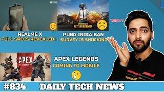 PUBG Ban India,Realme X Full Specs,Apex Legends Mobile,Redmi Flagship,Google IO 2019,5G India #834