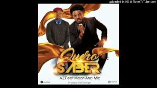 Az feat. Moan & Mic - Quero Saber (Audio)