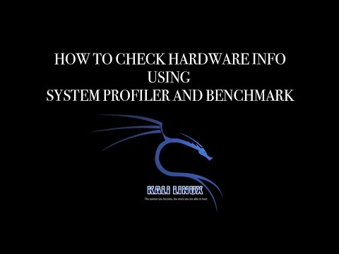 Kali Linux - How to check hardware info using System Profiler