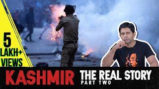 Understanding Kashmir: Kashmiri Pandits, Insurgency & AFSPA | Ep. 100(Part2) | The DeshBhakt