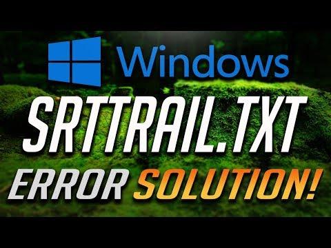 Fix Error SrtTrail.txt Log in Windows 10/8/7 - WORKS 100%!