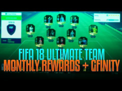 *LIVE* FIFA 18 UT - MONTHLY REWARDS + GFINITY GAMEPLAY