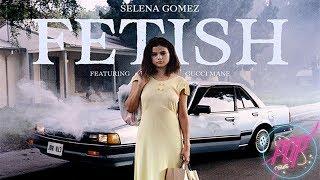 Selena Gomez Anuncia Fetish Feat Gucci Mane