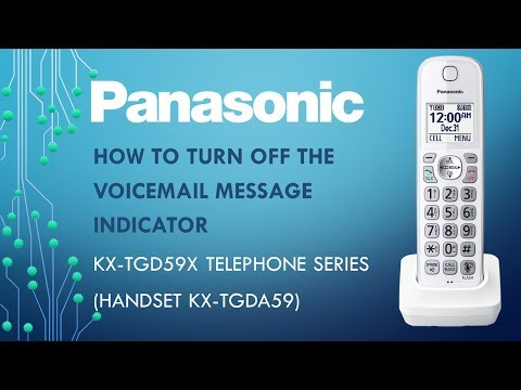 Panasonic KX-TG59x  Telephone series - How to turn off the Voicemail message indicator