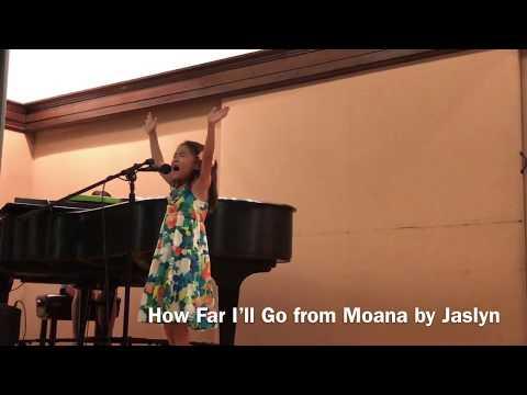 How Far I'll Go from Moana sung by Jaslyn