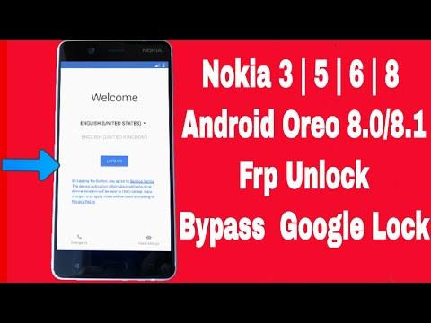 Nokia 3 5 6 8 Frp Unlock/Bypass Google Account Lock Without Box