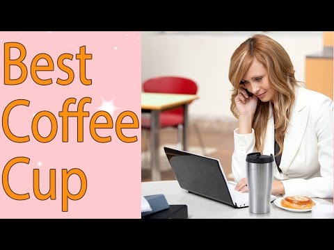 Best Coffee Cup Surprising Tool To Drink - Top7USA