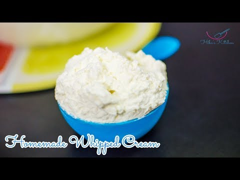 How to make HOME MADE WHIPPED CREAM - By Hiba's Kitchen