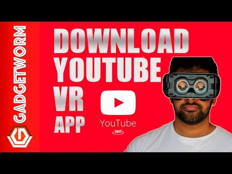 Youtube VR APP Download Now