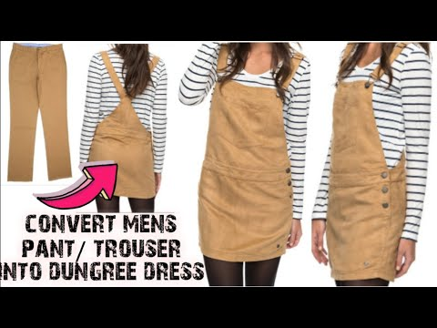 DIY: Convert/Reuse old Men's Trouser/Pant into girls DUNGAREE DRESS/ DUNGAREE SKIRT