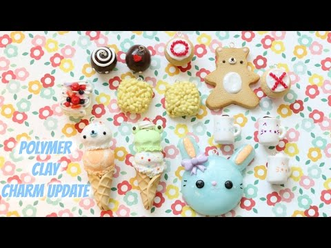 Polymer Clay Charm Update #31