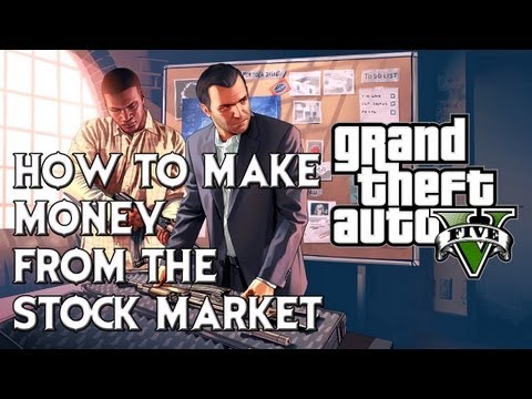 GTA V: How to work/make a lot of money from the Stock Market! (Tutorial)