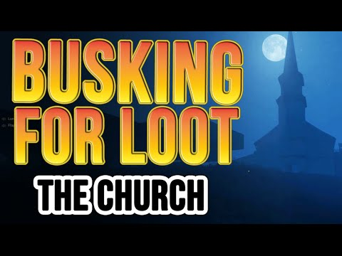 H1Z1: Busking For Loot: The Church