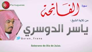#x202b;الفاتحة مترجمة بالبرتغالي ياسر الدوسري ,translations Al-fatihah In Portuguese Portuguesa Português#x202c;lrm;