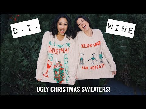 D.I.WINE : DIY Ugly Christmas Sweaters! CHEAP & EASY! 2017
