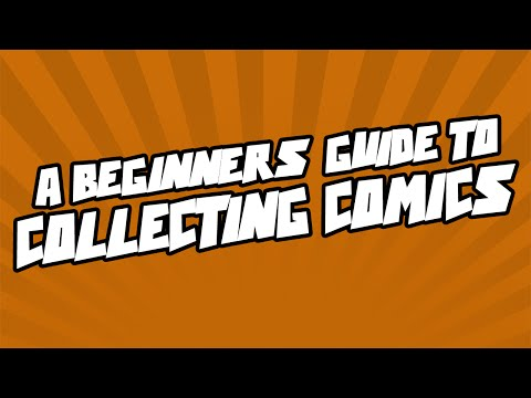A Beginners Guide To Collecting Comics