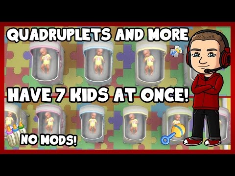 Sims 4 - How to Get Quadruplets and More! (7 KIDS AT ONCE!!??) (NO MODS)