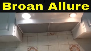 How To Replace Broan Allure Range Hood Filters-Tutorial