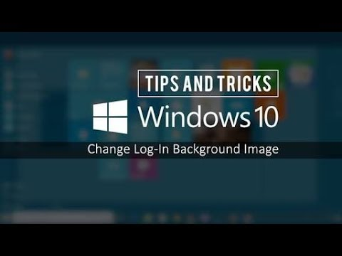 ►►How to Change Windows 10 Login Screen Background ●| Pc Mech Tech●