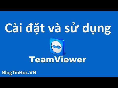 Cách cài đặt và sử dụng teamviewer 11 điều khiển máy tính từ xa