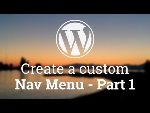 Part 17 - WordPress Theme Development - Create a custom Nav Menu - Part 1