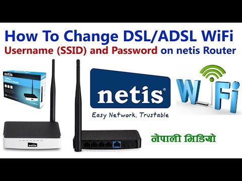 [Nepali] How To Change netis Router WiFi Username (SSID) and Password