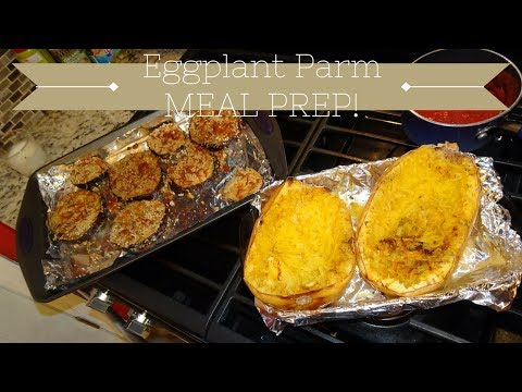 Best Baked Eggplant Parm Recipe with Spaghetti Squash   Easy Meal Prep