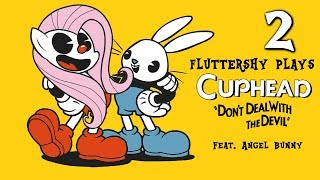 Fluttershy plays Cuphead [ALL BOSSES!] 🍉 | w