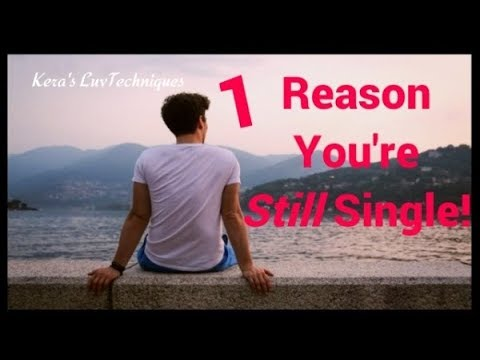 Relationship Facts: 1 Reason You're Still Single