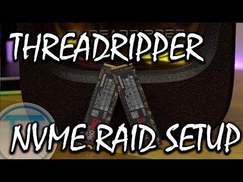 Threadripper NVME RAID 0 Setup