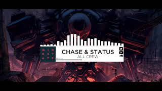 Chase & Status - All Crew