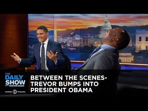 Trevor Bumps into President Obama - Between the Scenes: The Daily Show