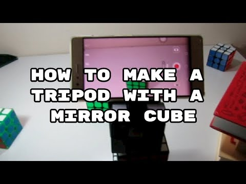 How To Make A Phone Tripod With A Mirror Cube!