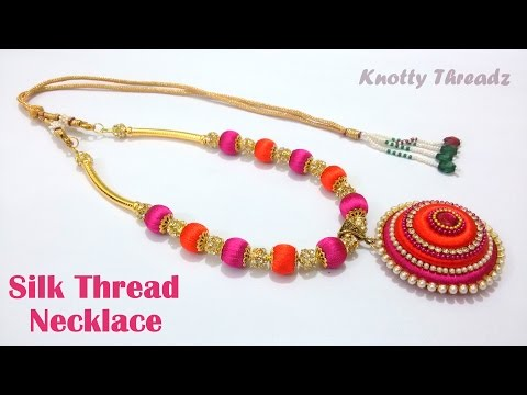 How to make a Silk Thread Necklace at Home | Tutorial !