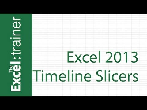 What's New in Excel 2013 - Timeline Slicers