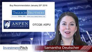 Taglich Brothers - Buy Recommendation - Aspen Group (OTCQB:ASPU)