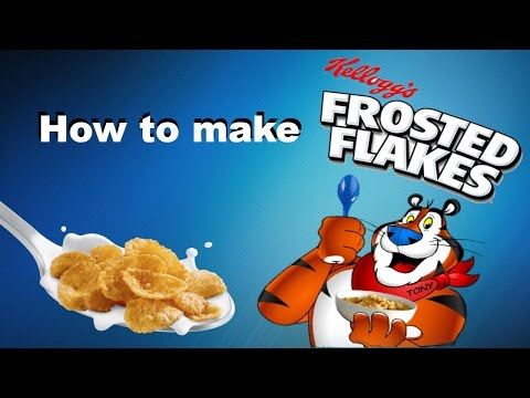 How To Make Frosted Flakes