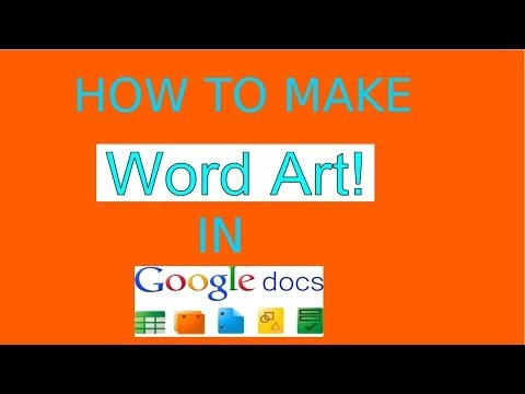 How to add Word Art to Google Docs