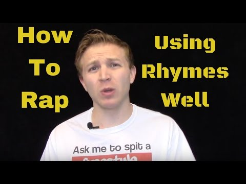 How To Rap: Using Rhymes Well