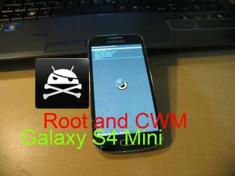 How to Root and Install CWM Recovery on Galaxy S4 Mini GT-I9195