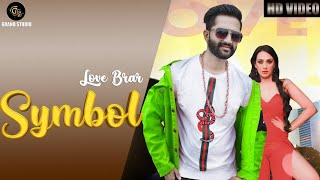 Symbol(Full video)    Love Brar Feat. Amzee Sandhu    Latest song   