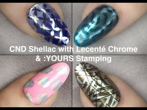Lecenté™ Chrome Nail Art with :YOURS Stamping on CND™ Shellac™