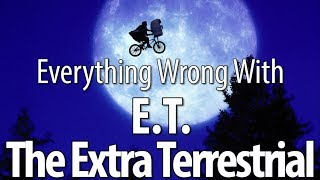 Everything Wrong With E.T. the Extra Terrestrial
