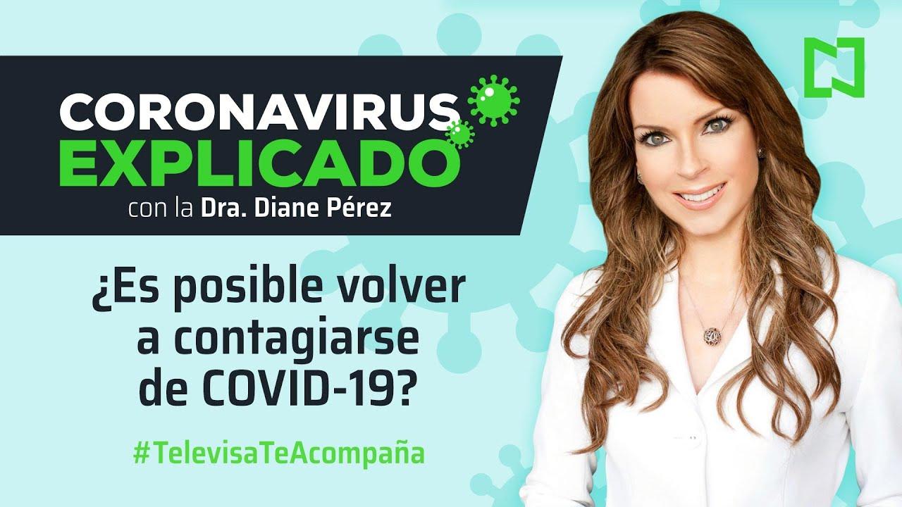 ¿Es posible volver a contagiarse de COVID-19? l Ep. 9 Coronavirus explicado con Diane Pérez