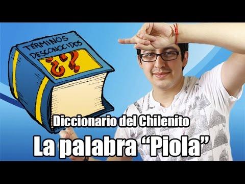 "Diccionario del Chilenito "" Piola"""