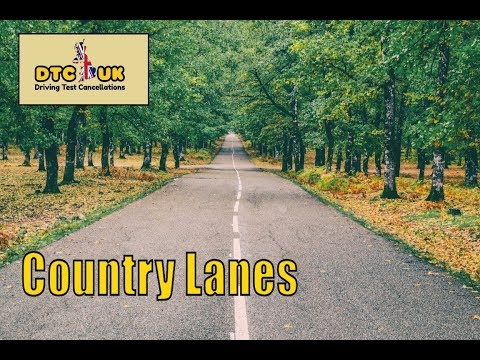Dealing With Country Lanes | DTC UK | Driving Test UK