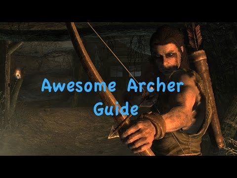 Skyrim - Archer guide (how to get Ebony Bow)